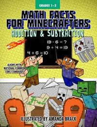 Math Facts for Minecrafters: Addition and Subtraction by Sky Pony