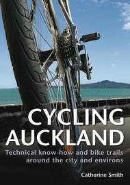Cycling Auckland by Catherine Smith