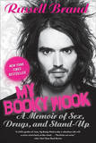 My Booky Wook: A Memoir of Sex, Drugs, and Stand-Up (US Ed.) by Russell Brand