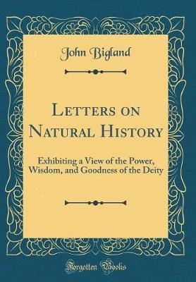 Letters on Natural History by John Bigland image