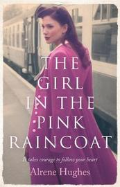 The Girl in the Pink Raincoat by Alrene Hughes image