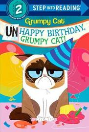 Unhappy Birthday, Grumpy Cat! by Frank Berrios