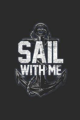 Sail With Me by Sailing Publishing