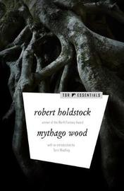 Mythago Wood by Robert Holdstock image