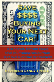 Save $$$$ Buying Your Next Car! by Danny Tregle image