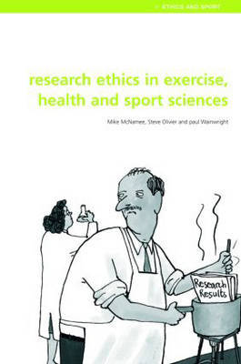 Research Ethics in Exercise, Health and Sports Sciences by Mike J McNamee image