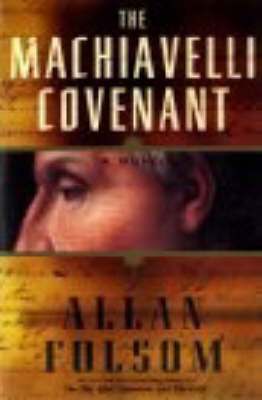The Machiavelli Covenant by Allan Folsom image