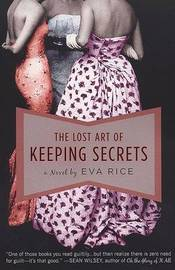 The Lost Art of Keeping Secrets by Eva Rice image
