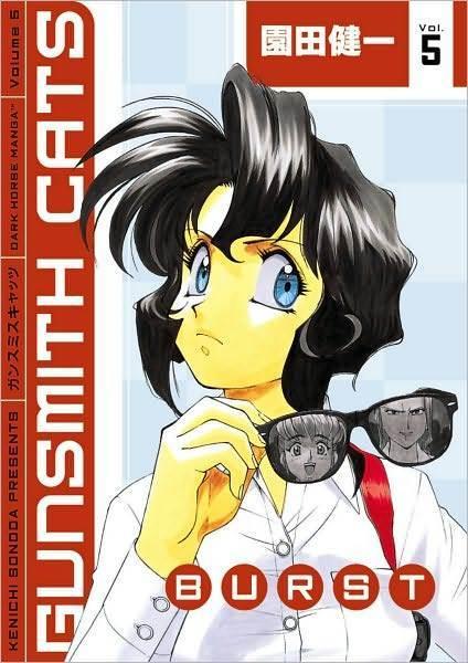 Gunsmith Cats: v. 5: Burst by Kenichi Sonoda