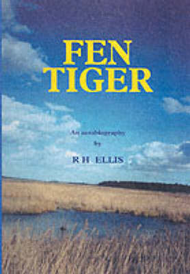 Fen Tiger by R.H. Ellis