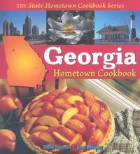 Georgia Hometown Cookbook by Sheila Simmons