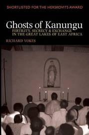 Ghosts of Kanungu by Richard Vokes