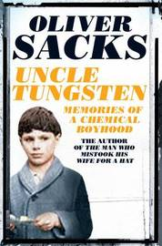 Uncle Tungsten by Oliver Sacks