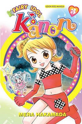 Fairy Idol Kanon Volume 3 by Mera Hakamada