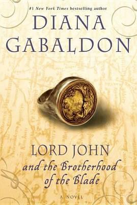 Lord John and the Brotherhood of the Blade by Diana Gabaldon image