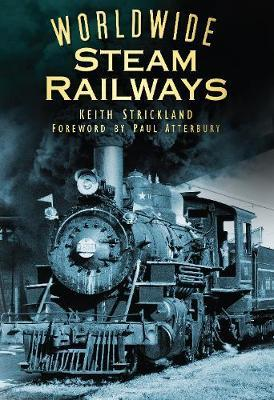 Worldwide Steam Railways by Keith Strickland image