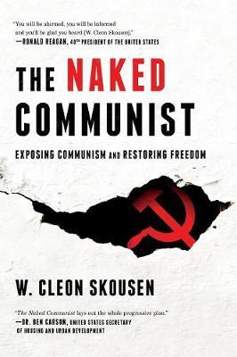 The Naked Communist by W Cleon Skousen