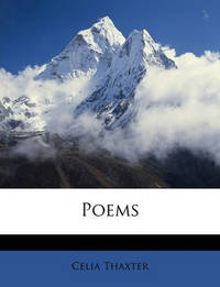 Poems by Celia Thaxter