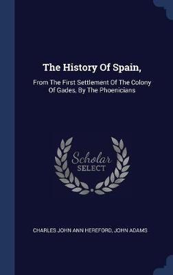 The History of Spain, by John Adams image
