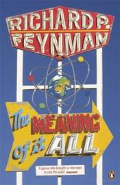 The Meaning of it All by Richard P Feynman image