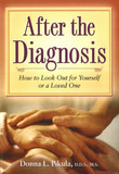 After the Diagnosis by Donna L. Pikula