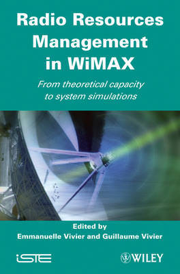 Radio Resources Management in WiMAX: From Theoretical Capacity to System Simulations image
