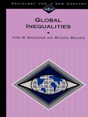 Global Inequalities by York W. Bradshaw