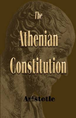 The Athenian Constitution by * Aristotle