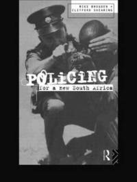 Policing for a New South Africa by Mike Brogden image