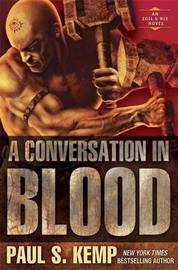 A Conversation In Blood, A by Paul S. Kemp