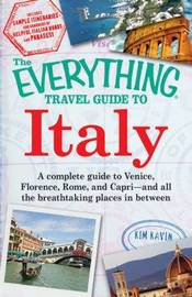 "The ""Everything"" Travel Guide to Italy by Kim Kavin image"