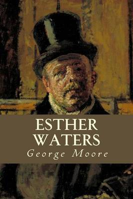 Esther Waters by George Moore image