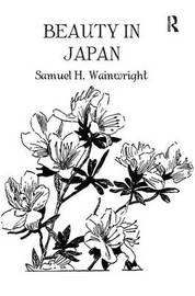 Beauty In Japan by Samuel H. Wainwright