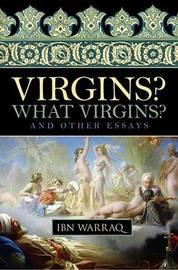 Virgins? What Virgins? by Ibn Warraq image