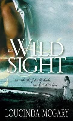 Wild Sight by Loucinda McGary