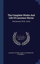 The Complete Works and Life of Laurence Sterne by Laurence Sterne image