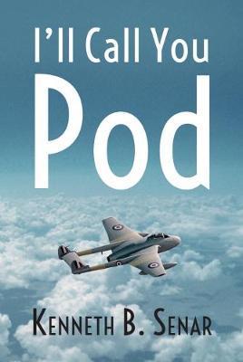 I'll Call You Pod by Kenneth B. Senar