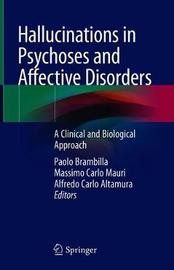 Hallucinations in Psychoses and Affective Disorders