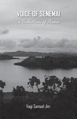 Voice of Senemai by Vagi Samuel Jnr image