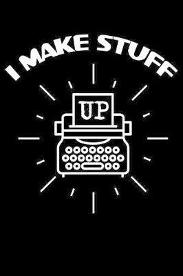 I Make Stuff Up by Uab Kidkis image