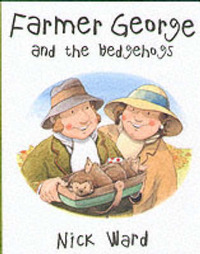 Farmer George and the Hedgehogs by Nick Ward image
