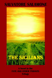 The Sicilians: A Novel in the Fate and Other Tyrants Trilogy by Salvatore Salamone