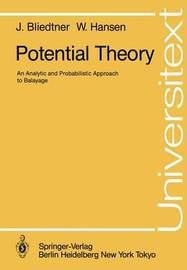 Potential Theory by Jurgen Bliedtner