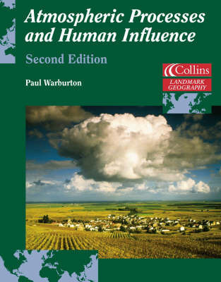 Atmospheric Processes and Human Influence by Paul Warburton