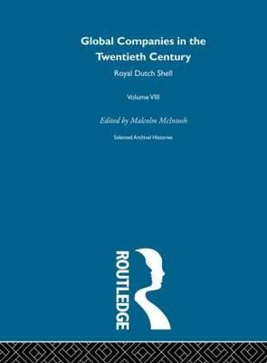Global Companies in the Twentieth Century: v. 8 by Malcolm McIntosh