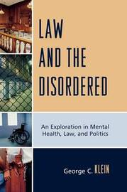 Law and the Disordered by George C Klein image