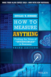 How to Measure Anything by Douglas W Hubbard