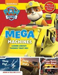 Paw Patrol: Mega Machines by Media Lab Books