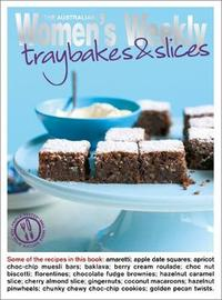 Traybakes and Slices by The Australian Women's Weekly image