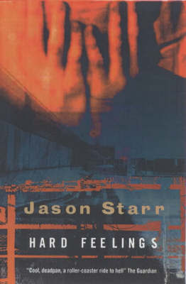 Hard Feelings by Jason Starr